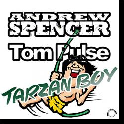 Cover: Andrew Spencer & Tom Pulse - Tarzan Boy