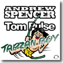 Cover: Andrew Spencer & Tom Pulse - Tarzan Boy