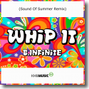 Cover: B.Infinite - Whip It (Sound Of Summer Remix)