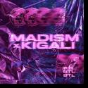 Cover:  Madism x Kigali - BTL