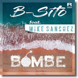 Cover: B-Sito feat. Mike Sanchez - Bombe