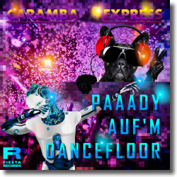 Cover: Caramba Express - Paaady auf'm Dancefloor