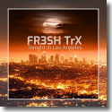 Cover: FR3SH TrX - Tonight in Los Angeles