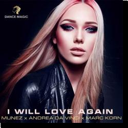 Cover: Munéz, Andrea Da Vinci, Marc Korn - I Will Love Again