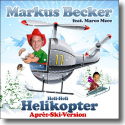 Cover:  Markus Becker feat. Marco Mzee - Helikopter (Après Ski Version)
