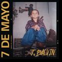 Cover: J Balvin - 7 De Mayo