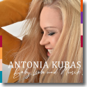 Cover:  Antonia Kubas - Baby, Liebe und Musik