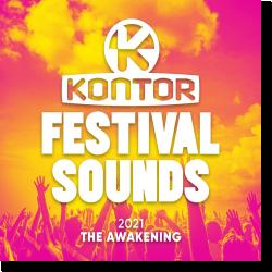 Cover: Kontor Festival Sounds 2021 - The Awakening - Various Artists