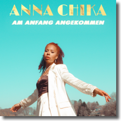 Cover: Anna Chika - Am Anfang angekommen