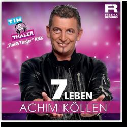 Cover: Achim Köllen - 7 Leben (Tim & Thaler Remix)