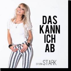 Cover: Christin Stark - Das kann ich ab
