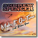 Cover:  Andrew Spencer feat. Robin Vane - Make It On Time