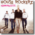 Cover:  House Rockerz - Hemmungslos