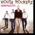 Cover:  House Rockerz - Hemmungslos