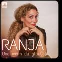 Cover: Ranja - Und wenn du glaubst