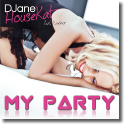 Cover: DJane HouseKat feat. Rameez - My Party
