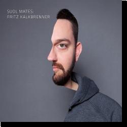 Cover: Suol Mates - Fritz Kalkbrenner