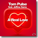 Cover: Tom Pulse feat. Jeffrey Sams - A Real Love