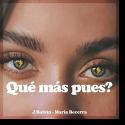 Cover: J. Balvin & Maria Becerra - Qué Más Pues?