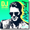 Cover: DJ Antoine feat. Caelu - Wasted (DJ Antoine vs Mad Mark 2k21 Mix)