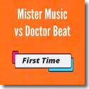 Cover: Mister Music & Doctor Beat - First Time