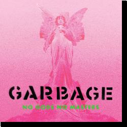 Cover: Garbage - No Gods No Masters