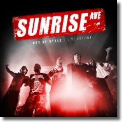 Cover: Sunrise Avenue - Out Of Style - Live Edition