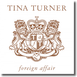 Cover: Tina Turner - Foreign Affair (Deluxe Edition)