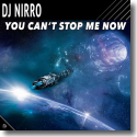 Cover: DJ Nirro - You Can't Stop Me Now