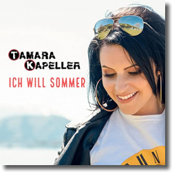 Cover: Tamara Kapeller - Ich will Sommer