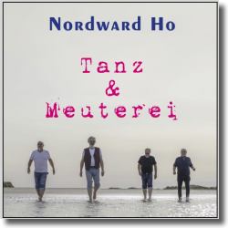Cover: Nordward Ho - Tanz & Meuterei