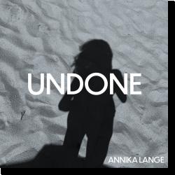 Cover: Annika Lange - Undone