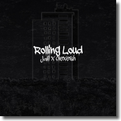 Cover: Jalil x Olexesh - Rolling Loud