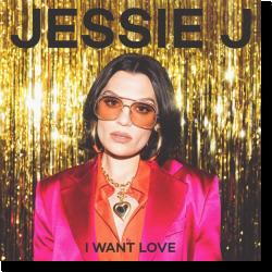 Cover: Jessi J - I Want Love