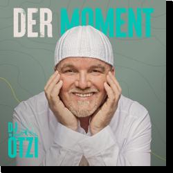Cover: DJ Ötzi - Der Moment