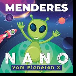 Cover: Menderes - Nano (Vom Planeten X)