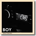 Cover: BOY - Drive Darling