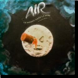 Cover: AIR - Le Voyage Dans La Lune