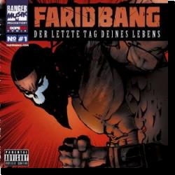 Cover: Farid Bang - Der letzte Tag deines Lebens