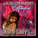 Cover: J.K. du Dramont feat. Jörg Schütze - Disco Lady