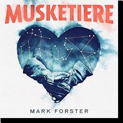 Mark Forster veröffentlicht das Album 'Musketiere'