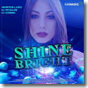Cover: Arianna Lupo, DJ Nicolas, DJ Combo - Shine Bright