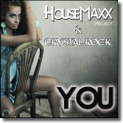 Cover: HouseMaxx & Crystal Rock - You