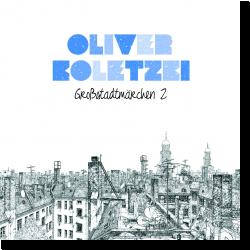 Cover: Oliver Koletzki - Großstadtmärchen 2