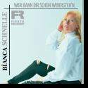 Cover: Bianca Schnelle - Wer kann dir schon widersteh'n