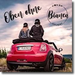 Cover: Bianca Hauert - Oben ohne