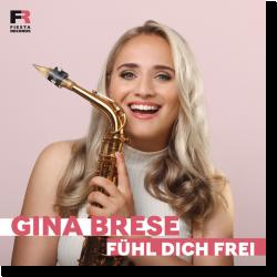 Cover: Gina Brese - Fühl dich frei