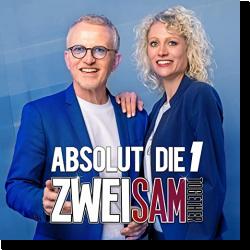 Cover: Zweisam Together - Absolut die 1