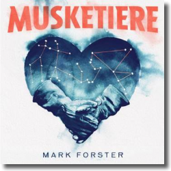 Cover: Mark Forster - Musketiere