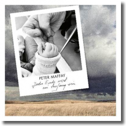 Cover: Peter Maffay - Jedes Ende wird ein Anfang sein